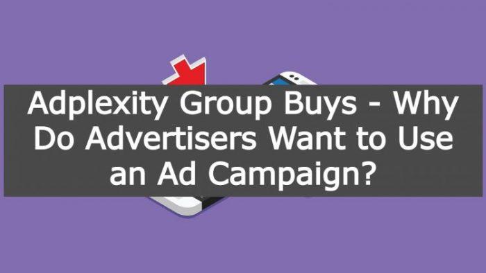 Adplexity Group Buys