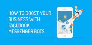 A Useful Guide to Using Messenger Bots for Your Business